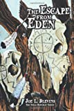 The Escape from Eden, Joe L. Blevins, 1426948069