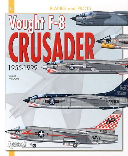 Vought F-8 Crusader, 1955-1999 (Planes & Pilots) for sale  Delivered anywhere in USA