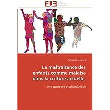 LA MALTRAITANCE DES ENFANTS COMME MALAISE DAN