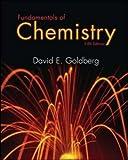 Fundamentals of Chemistry by David Goldberg (May 09,2006)