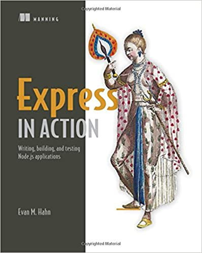 Express In Action: Node Applications With Express And Its Companion Tools Epub Descargar