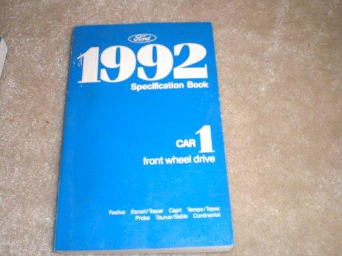 1992 Ford Specification Book #1 Car Front Wheel Drive Festiva, Escort/tracer, Capri, Tempo/topaz, Probe, Taurus/sable, Continental