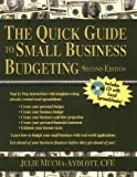 The Quick Guide to Small Business Budgeting 2nd Edition, Julie Mucha-Aydlott, 0974609382