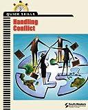 Quick Skills: Handling Conflict