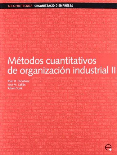 Descargar Libro Métodos Cuantitativos De Organización Industrial Ii José M Sallán Leyes