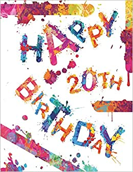 Happy 20th Birthday Cool Book To Use As Notebook Personal Journal Or Diary105 Lined Pages Gifts For 20 Year Old Women Men Sister
