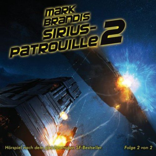 Mark Brandis 20: Sirius Patrouille (German 20 Mark)