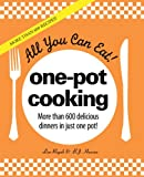 600 crock pot recipes - All You Can Eat! One-Pot Cooking: More than 600 delicious dinners in just one pot!