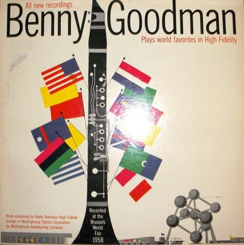 benny-goodman-plays-world-favorites-in-high-fidelity-brussels-worlds-fair