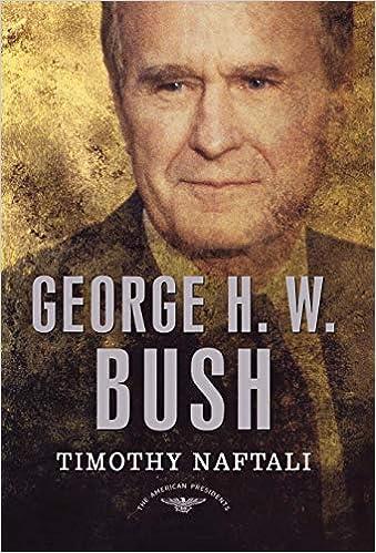 Amazon George H W Bush The American Presidents Series The
