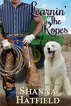 Learnin' The Ropes by [Hatfield, Shanna]