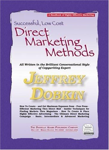 Successful Low Cost Marketing Methods (Marketing and Direct Marketing/Reference)