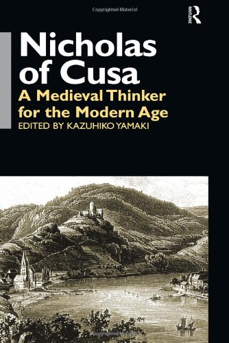 Nicholas of Cusa: A Medieval Thinker for the Modern Age (Waseda/Curzon International Series) by Brand: Curzon Press