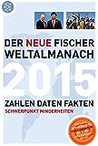 Der neue Fischer Weltalmanach 2015: Zahlen Daten Fakten