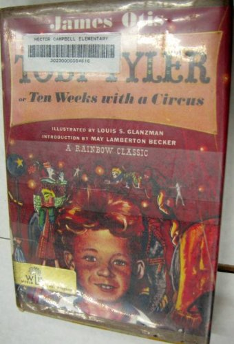 Toby Tyler ; or, Ten weeks with a circus -