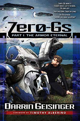7e41b6c0c Zero-Gs  Part I  The Armor Eternal (Volume 1)