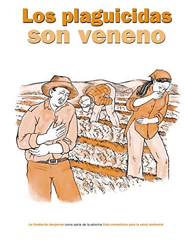 los-plaguicidas-son-veneno-spanish-edition