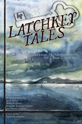 Clockwise: The Afternoon Storms (Latchkey Tales) (Volume 6)