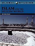 Global Studies: Islam and the Muslim World