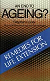 An End to Ageing?, Stephen Fulder, 0892810440