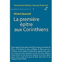 La première épître aux Corinthiens (Commentaire biblique : Nouveau Testament) (French Edition)