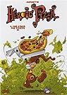 Heroic Pizza, Tome 4 : Pas d'bras, pas d'pizza !!! par Rogeret