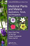 img - for Medicinal Plants and Malaria: Applications, Trends, and Prospects (Traditional Herbal Medicines for Modern Times) book / textbook / text book