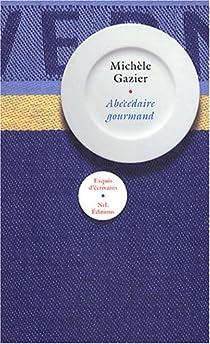Abécédaire gourmand par Gazier