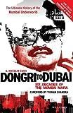 Dongri to Dubai: Six Decades of the Mumbai Mafia