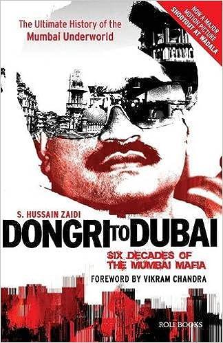 Buy Dongri to Dubai: Six Decades of the Mumbai Mafia Book