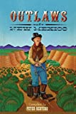 img - for Outlaws of New Mexico, A Compilation book / textbook / text book