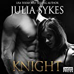 Knight: Impossible, Book 4 | Julia Sykes