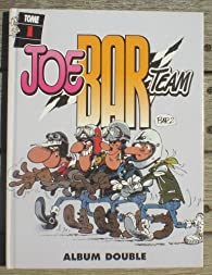 JOE BAR TEAM / tome 1 / 2 par Christian Debarre