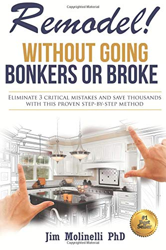 Pdf Home Remodel: Without Going Bonkers or Broke