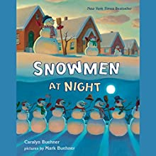 Snowmen at Night Audiobook by Caralyn Buehner Narrated by Melba Sibrel