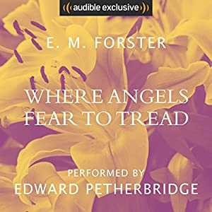 Where Angels Fear to Tread Audiobook