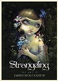 Strangeling, Jasmine Becket-Griffith, 0738743216