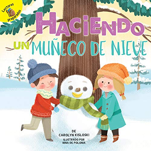 Haciendo un muñeco de nieve: Building a Snowman (Play Time) (Spanish Edition)
