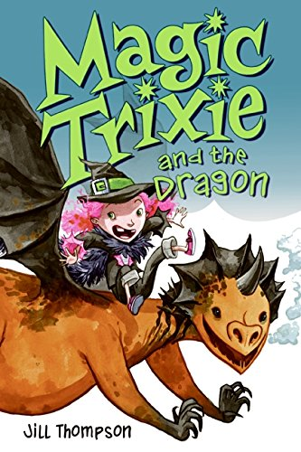 Magic Trixie and the Dragon ebook