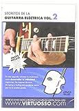 Virtuosso Electric Guitar Method Vol.2 (Curso De Guitarra Eléctrica Vol.2) SPANISH ONLY