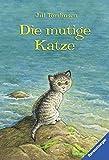 Die mutige Katze (Ravensburger Taschenbücher)