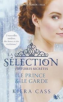 La Sélection, histoires secrètes par Cass