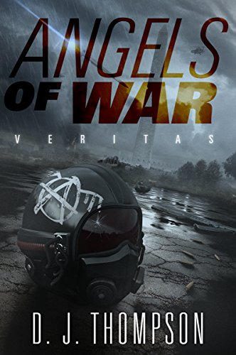 Angels of War: Veritas: (The Angels of War Series Book One) (Volume 1) by [Thompson, D.J.]