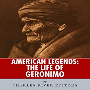 American Legends: The Life of Geronimo Audiobook