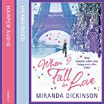 When I Fall in Love | Miranda Dickinson