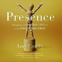 Presence | Livre audio Auteur(s) : Amy Cuddy Narrateur(s) : Amy Cuddy