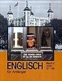 Englisch für Anfänger Bd. 3: Telekolleg