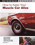 How to Keep Your Muscle Car Alive (Motorbooks Workshop)