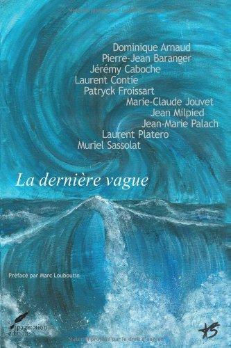 La dernière vague: Recueil de nouvelles (French Edition) Caboche Media