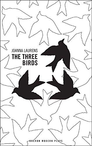 The Three Birds (Oberon Modern Plays) PDF